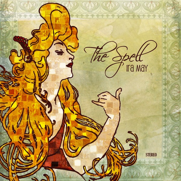 Ira May The Spell (MP3 Download)