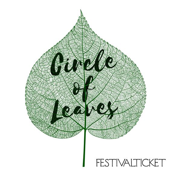 Circle of Leaves 2019 - Festivalticket
