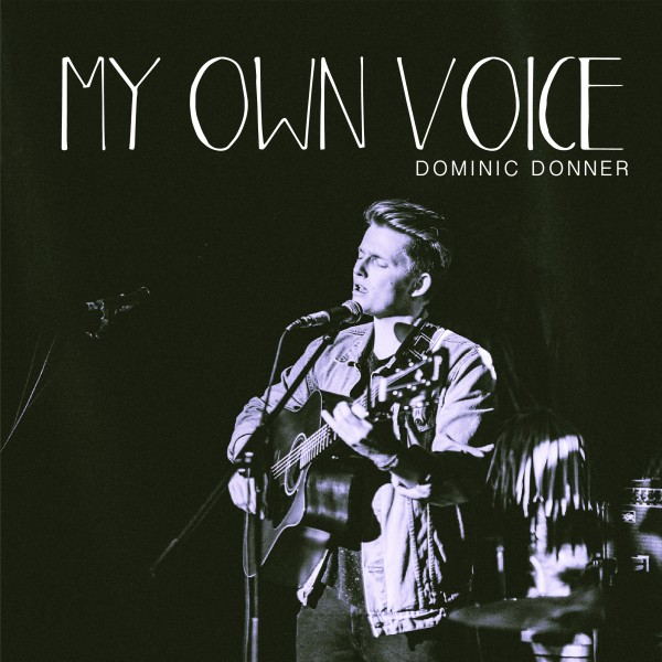 Dominic Donner - My Own Voice (MP3-Download)
