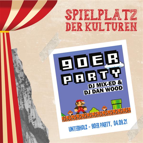 Unterholz 90er Party - Spielplatz der Kulturen