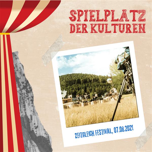 Zeitgleich Festival - Spielplatz der Kulturen