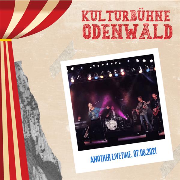 Another Livetime - Kulturbühne Odenwald