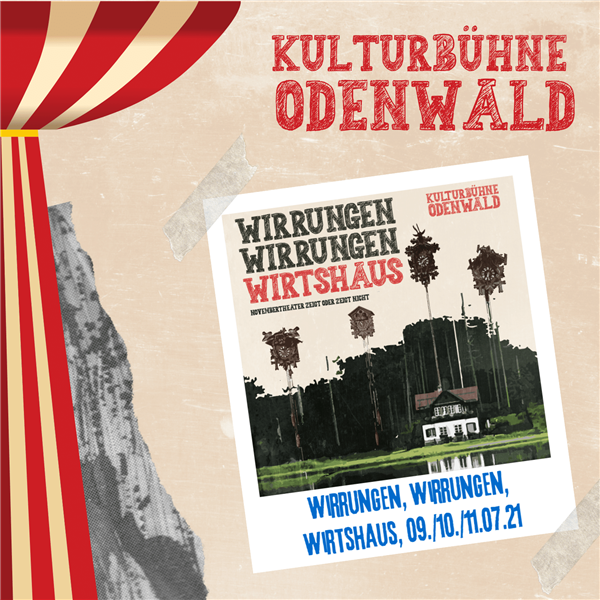 WIRRUNGEN WIRRUNGEN WIRTSHAUS - Kulturbühne Odenwald