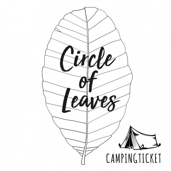 Circle of Leaves - Camping Ticket