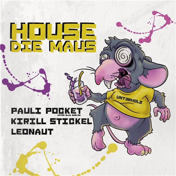 House die Maus w/ Pauli Pocket [Kater Blau]