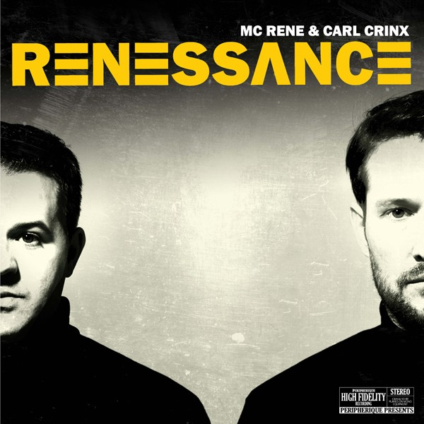 MC Rene & Carl Crinx - Renessance (MP3 Download)