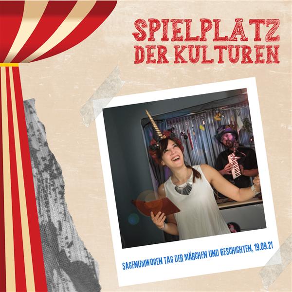 Sagenumwoben Tag der Märchen und Geschichten - Spielplatz der Kulturen
