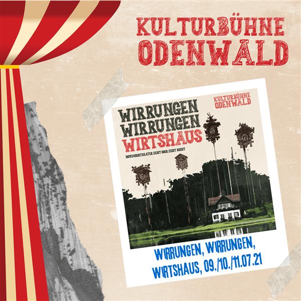 WIRRUNGEN WIRRUNGEN WIRTSHAUS - Kulturbühne Odenwald - Ermäßigt