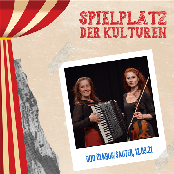 Duo Ölkrug/Sauter - Spielplatz der Kulturen