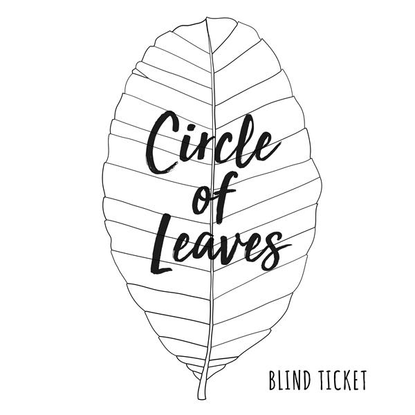 Circle of Leaves 2019 Blindticket
