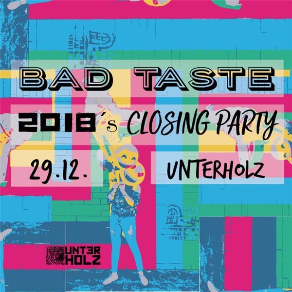Bad Taste - 2018 Closing Party am 29.12.18