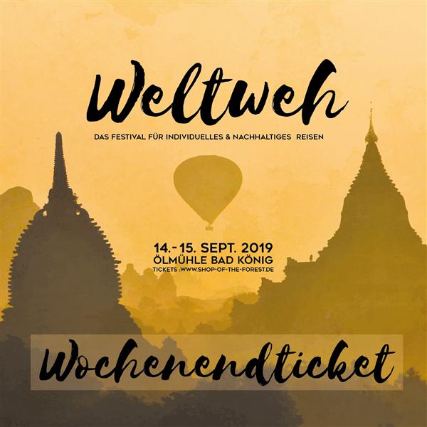 Weltweh 2019 - Wochenendticket